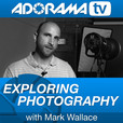 Exploring Photography with Mark Wallace show