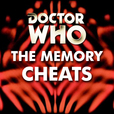 Doctor Who: The Memory Cheats show