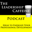 Leadership Caffeine Podcast show