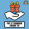 Pay it Forward Friday TV (Audio) – With Life on Fire TV's Nick Unsworth