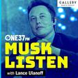 Musk Listen