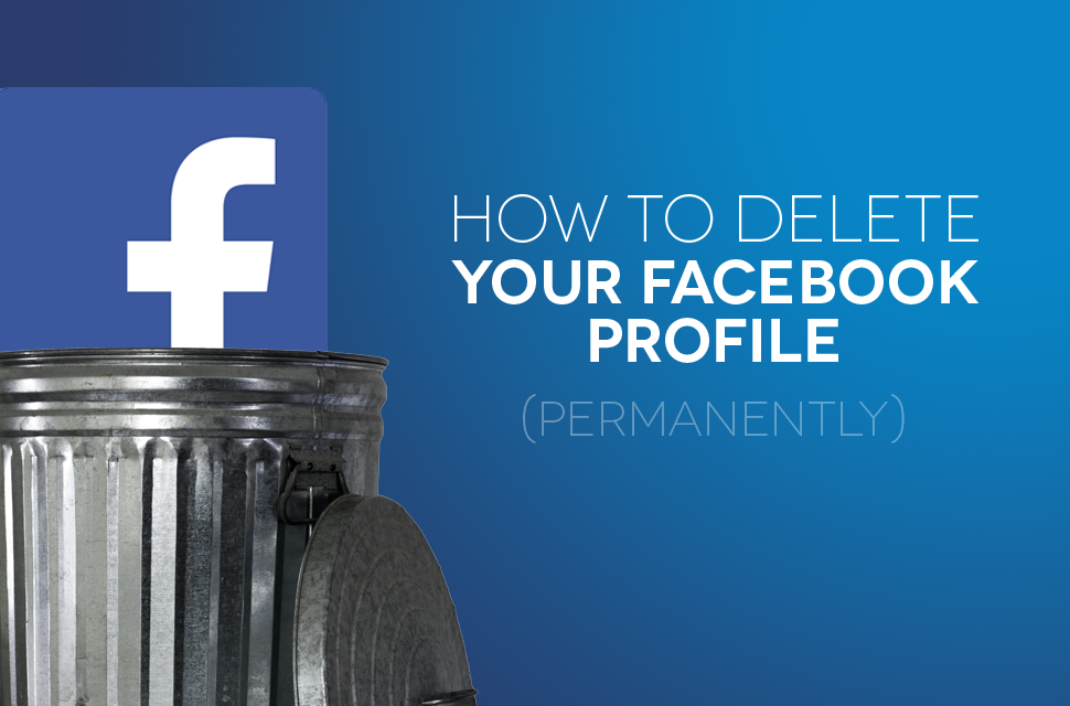 Permanently delete facebook profile web history in google how to permanently remove or delete your facebook account ccuart Image collections