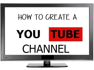 how to create a you tube channel