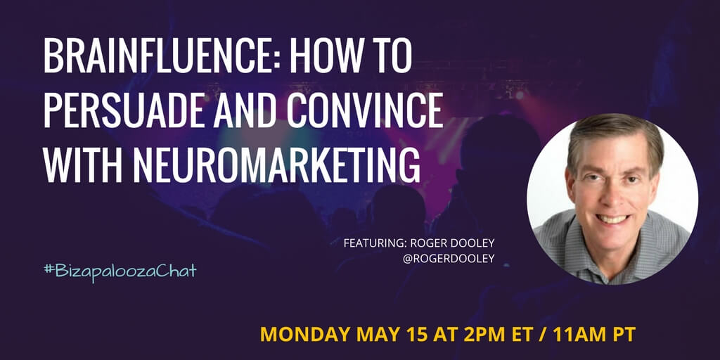 Roger Dooley: How to Persuade & Convince With Neuromaketing