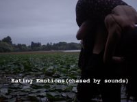 """""""Eating Emotions (Chased by Sounds)"""""""