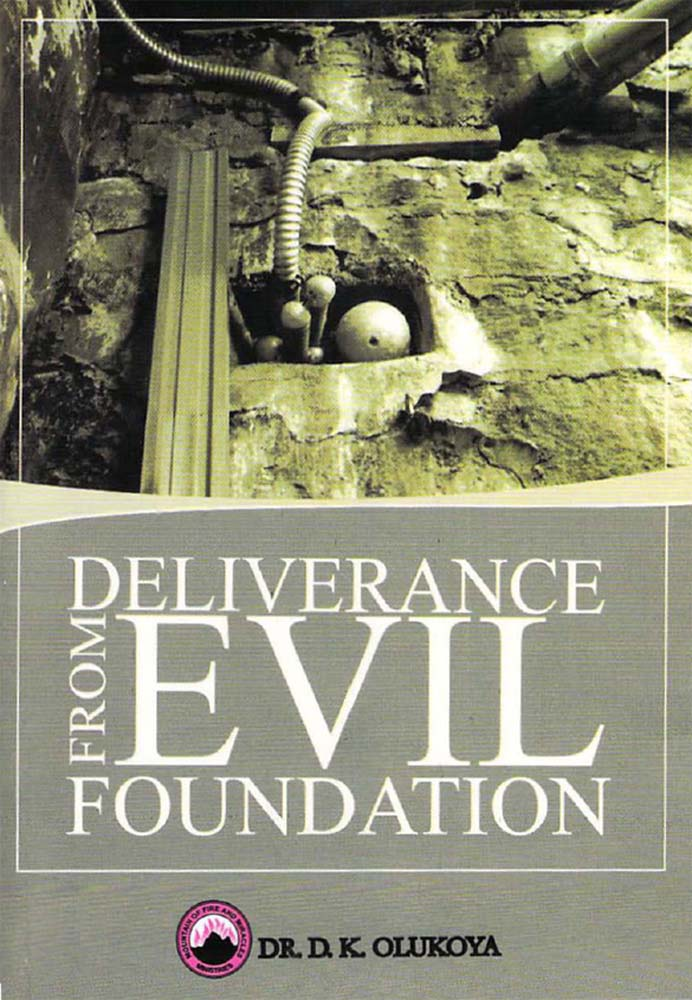 deliverance from foundational bondage Today's topic is a deliverance message no deliverance of a person can be complete with addressing the issue of foundation a lot of people come from different questionable foundation, but after they have become christians, born again, now speaking in tongues they forget about their foundation.