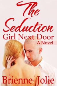 The Seduction:: Girl Next Door