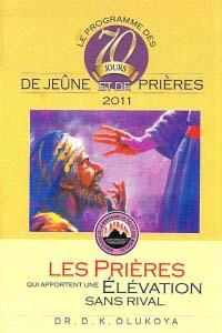 Programme De Soixante-Dix Jours De Jeune Et De Prieres 2011 (French Version)