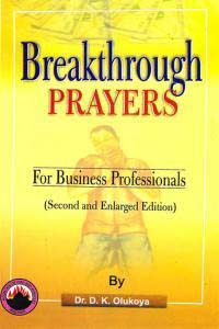 Breakthrough Prayers For Business Professionals
