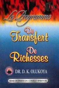 La Programma de Transfert de Richesses (French Edition)