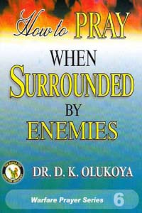 How to Pray When Surrounded by Enemies