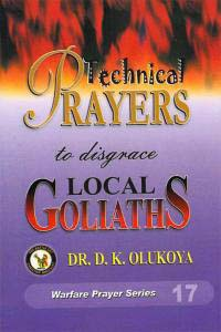 Technical Prayers to Disgrace Local Goliaths
