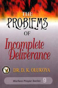 The Problems of Incomplete Deliverance