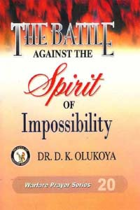 Battle Against The Spirit of Impossibility