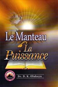 Le Manteau de La Puissance (French Edition)