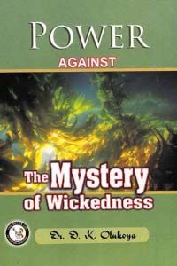 Power Against the Mystery of Wickedness