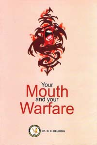 Your Mouth and your Warfare