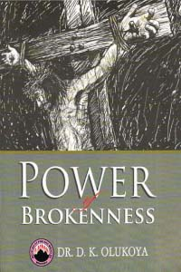 Power of Brokenness