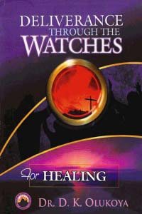 Deliverance Through the Watches for Healing