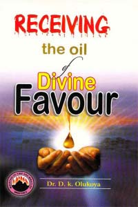 Receiving the oil Divine Favour