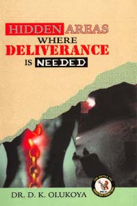 Hidden Areas Where Deliverance is Needed