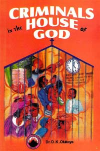 Criminals in the House of God