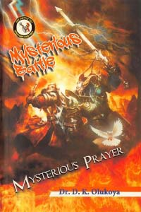 Mysterious Battle Mysterious Prayer