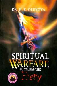 Spiritual Warfare To Tackle The Enemy