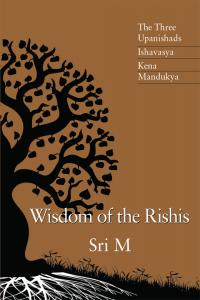 Wisdom of the Rishis