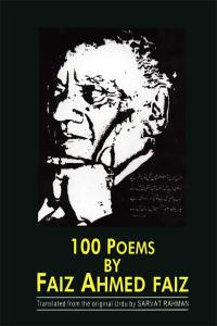 100 Poems by Faiz Ahmed Faiz