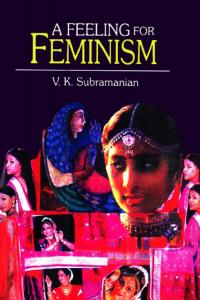 A Feeling for Feminism: Collected Stories
