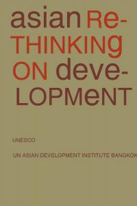 Asian Rethinking on Development