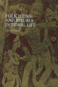 Folk Icons and Rituals in Tribal Life