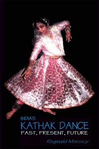 India's Kathak Dance: Past, Present, Future