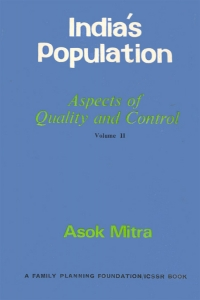 India's Population: Aspects of Quality and Control (Vol. II)