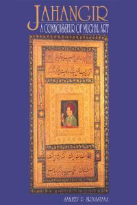 Jahangir: A Connoisseur of Mughal Art
