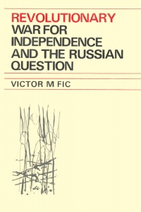 Revolutionary War for Independence and the Russian Question