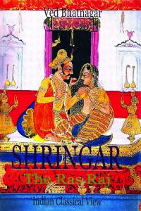 Shringar - The Ras Raj: Indian Classical View