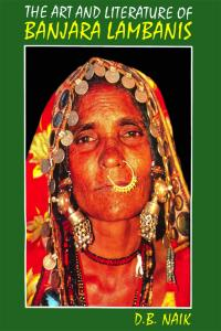The Art and Literature of Banjara Lambanis: (A Socio-Cultural Study)