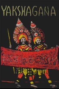 Yakshagana: A Dance Drama of India