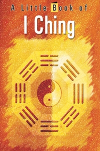 A Little Book of I Ching