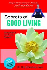 Secrets of Good Living: Your guide to Health and Success
