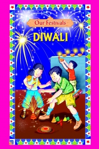 Our Festivals Diwali
