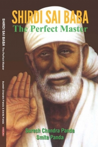 SHIRDI SAI BABA: The Perfect Master