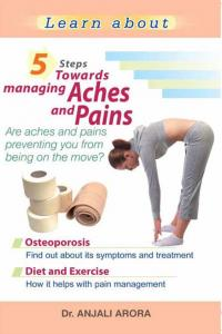 5 Steps towards Managing Aches and Pains