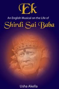 Ek An English Musical on the life of: SHIRDI SAI BABA