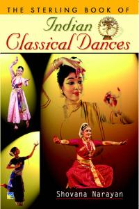 The Sterling Book of: INDIAN CLASSICAL DANCE