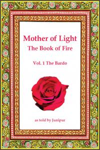 Mother of Light - The Book of Fire: The Bardo (Volume 1)