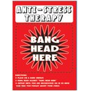Anti-Stress Therapy Tin Sign