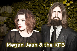 Megan Jean &amp; The KFB